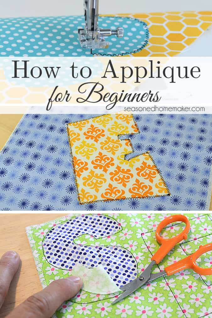 Learn How To Applique Using A Sewing Machine The Seasoned Homemaker Magnificent How To Sew Using Sewing Machine