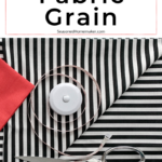 How to Find the Fabric Grain