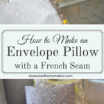 Learn How to Make an Envelope Pillow with French Seams