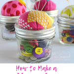 How to Make a Mason Jar Pin Cushion