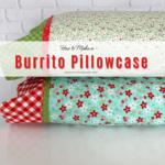How to Make a Pillowcase Using the Burrito Method Pin Image