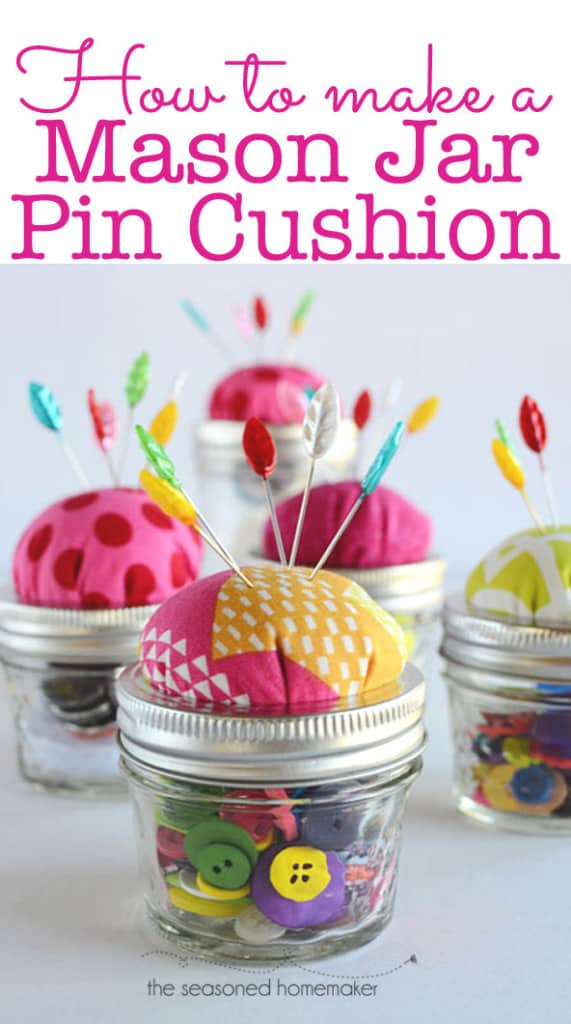 Turn a Mason Jar into a Pin Cushion Tutorial using this step-by-step DIY tutorial. A simple no-sew project. Great gift idea for friends who sew. #seasonedhome