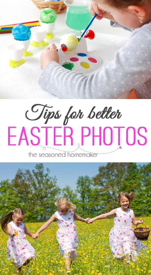 Tips for Better Easter Photos