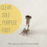 Sewing Machine Feet:: The Clear Sole All-Purpose Foot