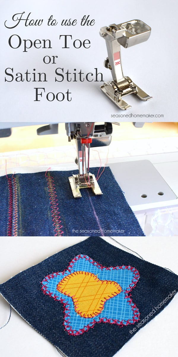 Sewing Machine Feet Satin StitchOpen Toe Foot The Seasoned Homemaker Simple How To Make A Satin Stitch On A Sewing Machine