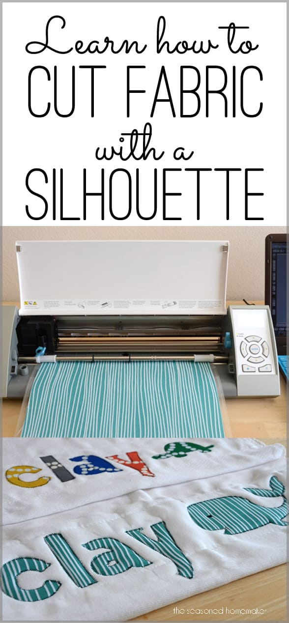 Did you know that cutting fabric on your Silhouette or Cricut? It's easier than you think. All you need to do is have the right supplies and follow a few simple steps. #silhouettecameotips #beginnersilhouettecameo #silhouettecameoprojects | seasonedhomemaker.com
