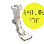 Sewing Machine Feet:: Gathering Foot