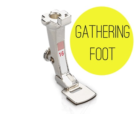 Easy Gathering Foot