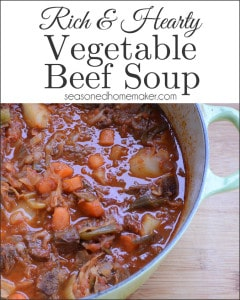 This hearty Vegetable Beef Soup is loaded with fresh vegetables and lots of beef. Even better, it warms you twice. Once while it simmers on the stove and once when eaten.