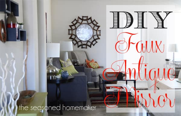 http://www.seasonedhomemaker.com/2014/01/diy-faux-antique-glass-mirror.html