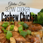 Gluten-Free Slow Cooker Cashew Chicken