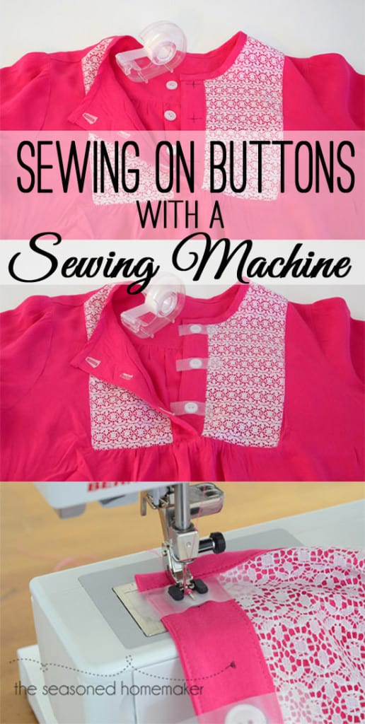 I have a sewing tip for you. Did you know that you can attach buttons with a Sewing Machine? This is a simple sewing tip that anyone can do. And, it works for hand sewing, too. #seasonedhome