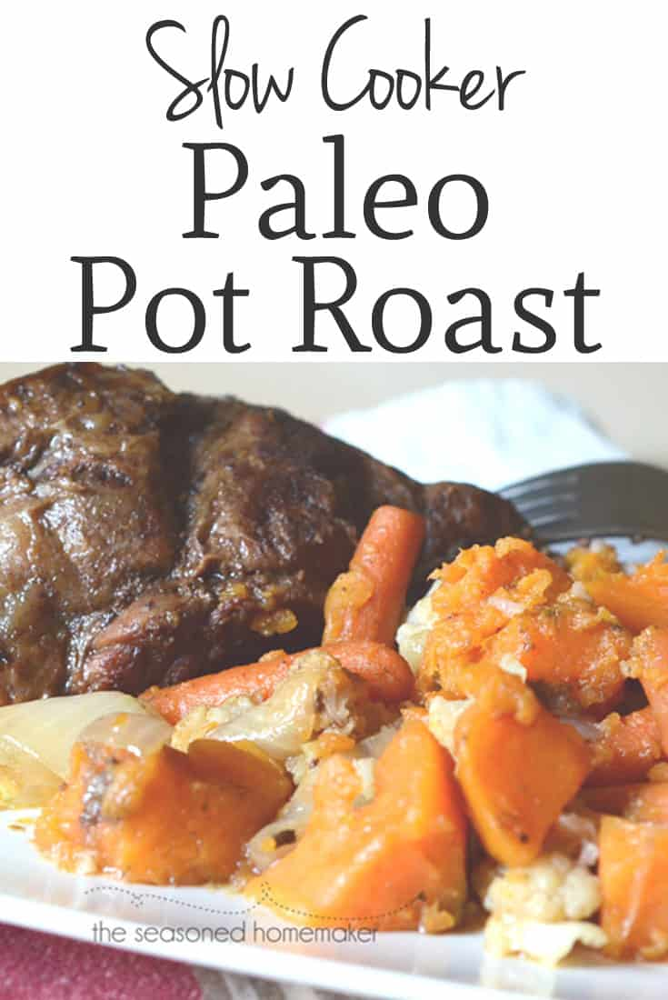 Crock Pot Paleo Pot Roast