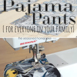 Easy to Sew Pajama Pants for Everyone in your Family