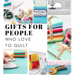 Gifts for People Who Sew & Quilt