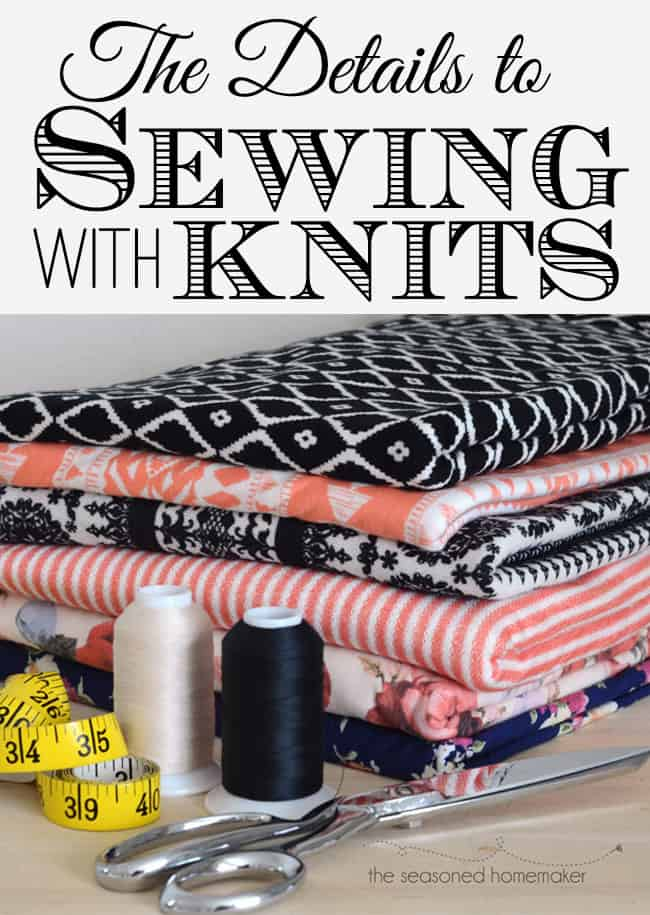 How to Sew with Knits