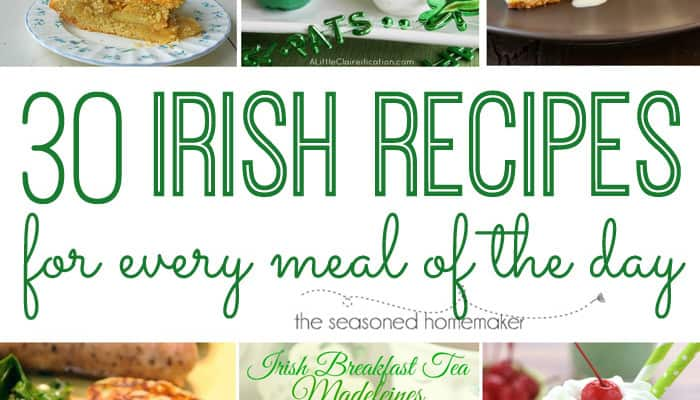 30 Irish Recipes for Every Meal of the Day