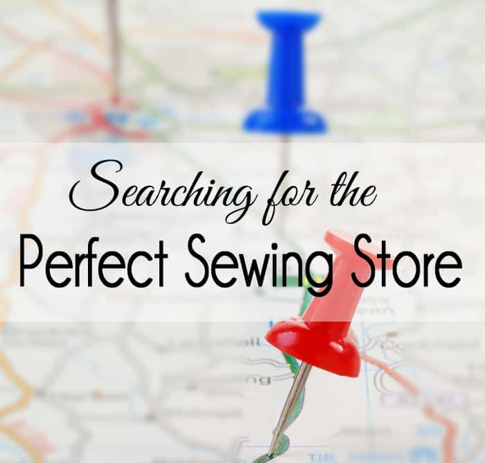 Searching for the Best Sewing Stores
