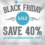 Silhouette Black Friday Sale!