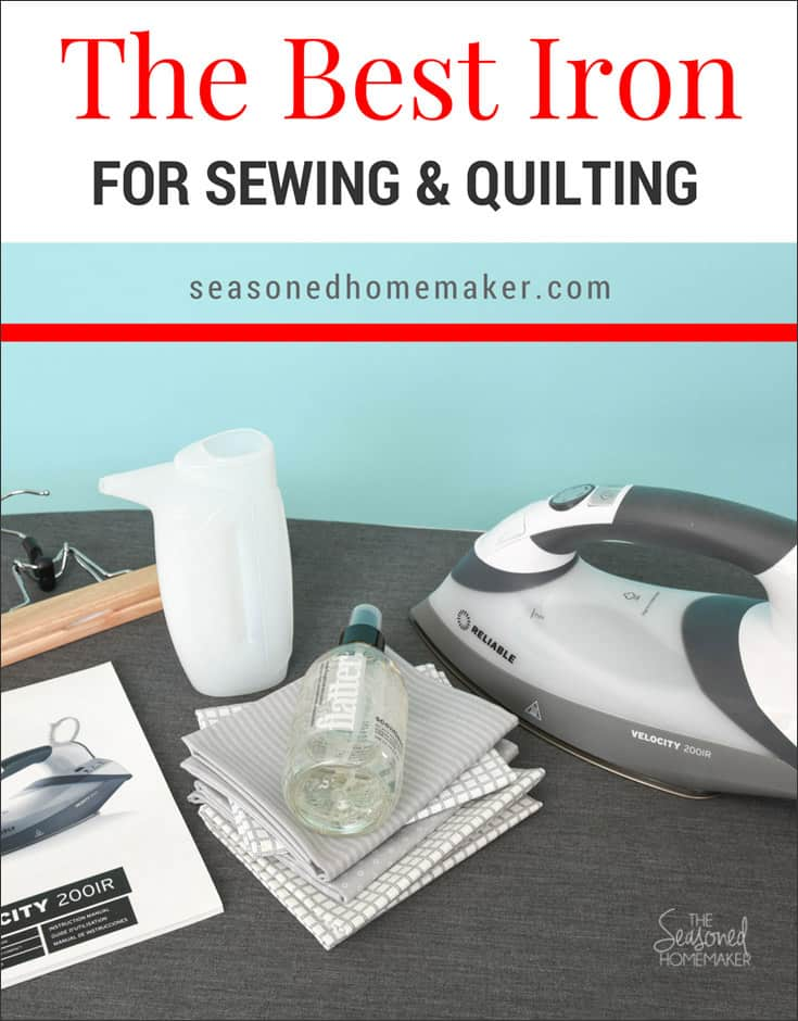 The Best Steam Iron for Sewing and Quilting
