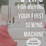 5 Tips for Buying a Sewing Machine