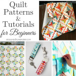 Quilt Patterns and Tutorials for Beginners