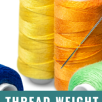 All About Thread Weight