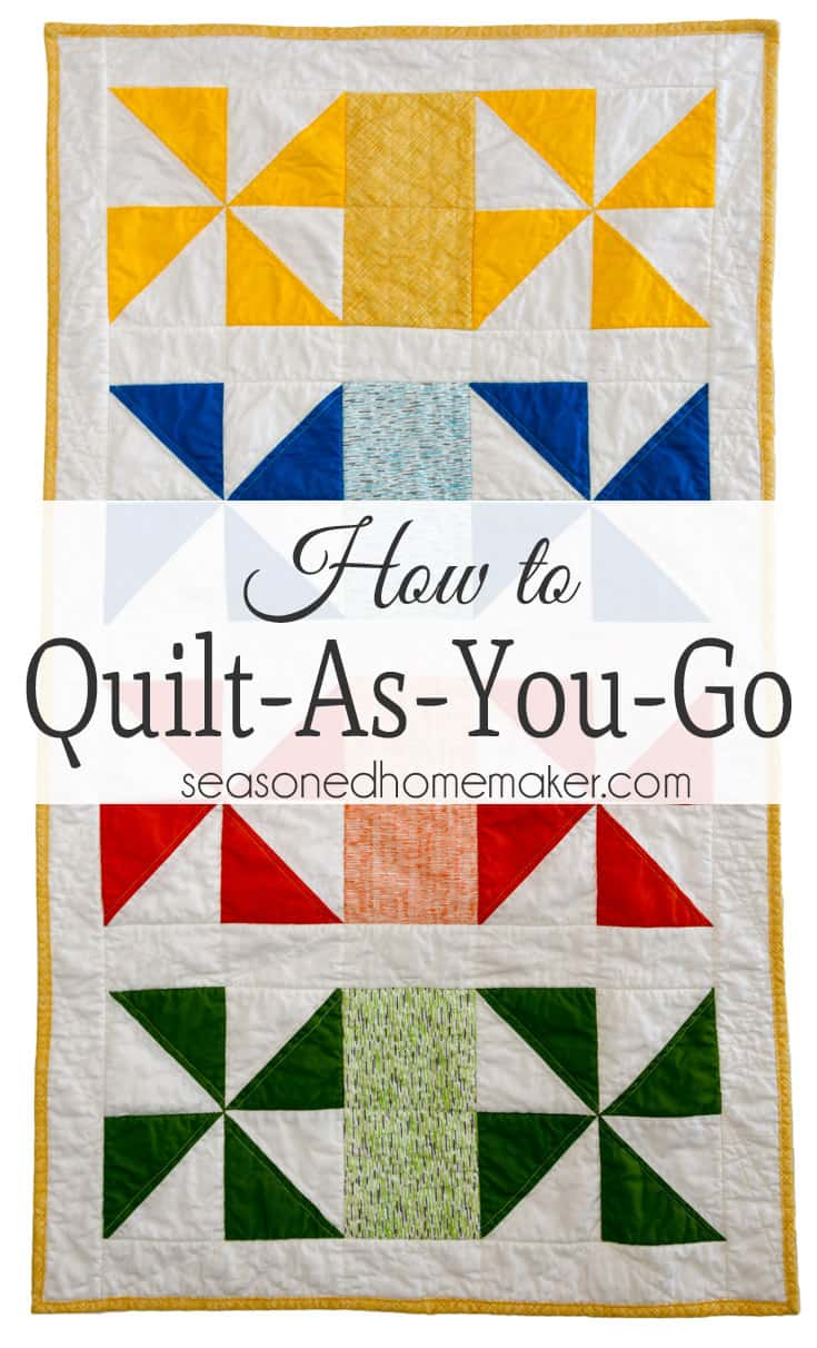 Quilt As You Go Tutorial The Easiest Way To Machine Quilt The