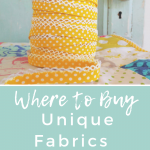 Where to Find Unique Fabric & Notions