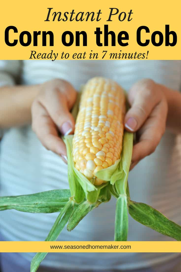 The Easiest Corn on the Cob Recipe using the Instant Pot