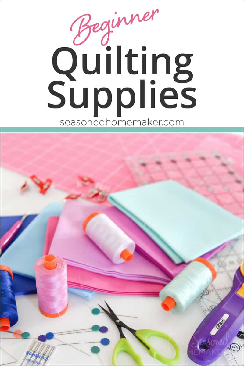 Quilting doesn't have to be difficult when you have the right tool for the job. This list of beginner quilting supplies is perfect for new quilters. #howtoquilt #quiltingforbeginners #quiltingsupplies #learntoquilt