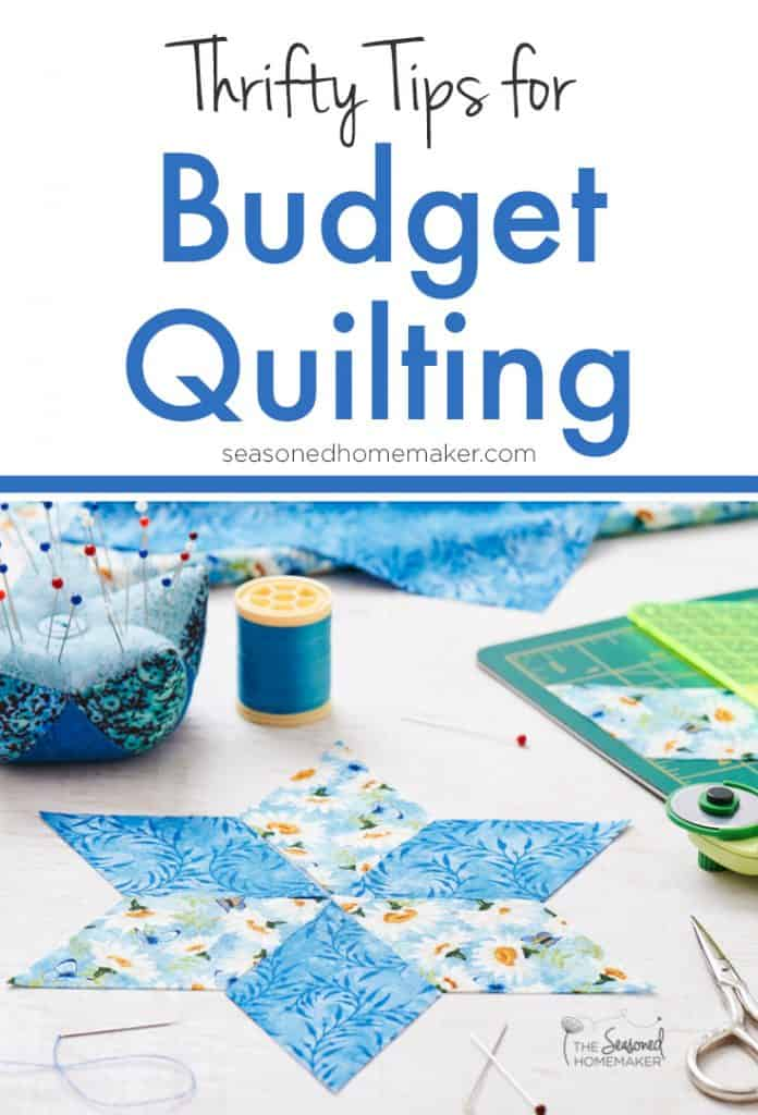 Quilting doesn't have to be expensive. There are ways to save money on quilting supplies and notions. Learn how with these Thrifty Tips for Quilting on a Budget.
