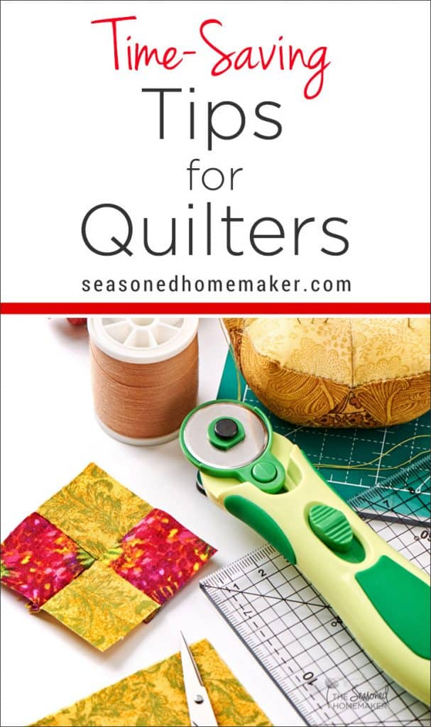 A few time saving quilting tips, some fast quilting techniques, and lots of helpful hints are the best ways to quilting success. Follow my best quilting shortcuts and learn about a couple of savvy products that make quilting fast and easy.