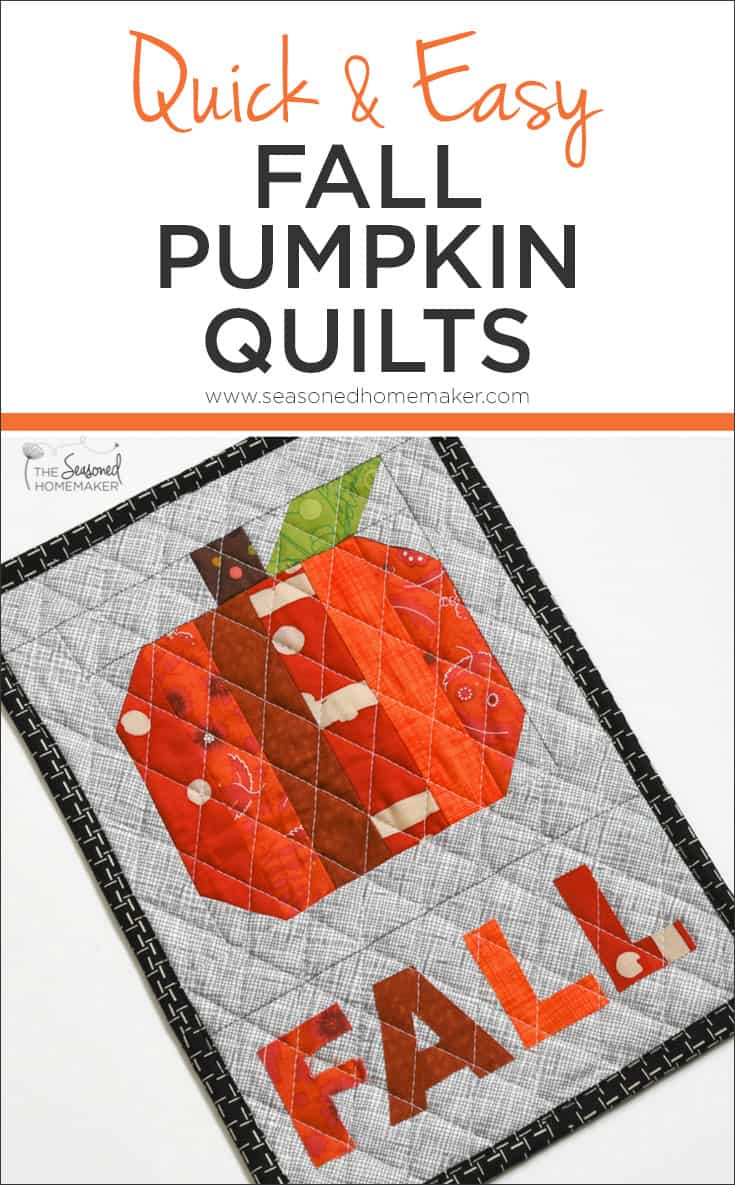 If you love fall decorating, but don't have a lot of time for quilting. Try the Best Quick and Easy Fall Pumpkin Quilts. I made the last one after dinner one night!
