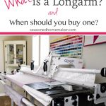 What is a Longarm and When Should You Buy One