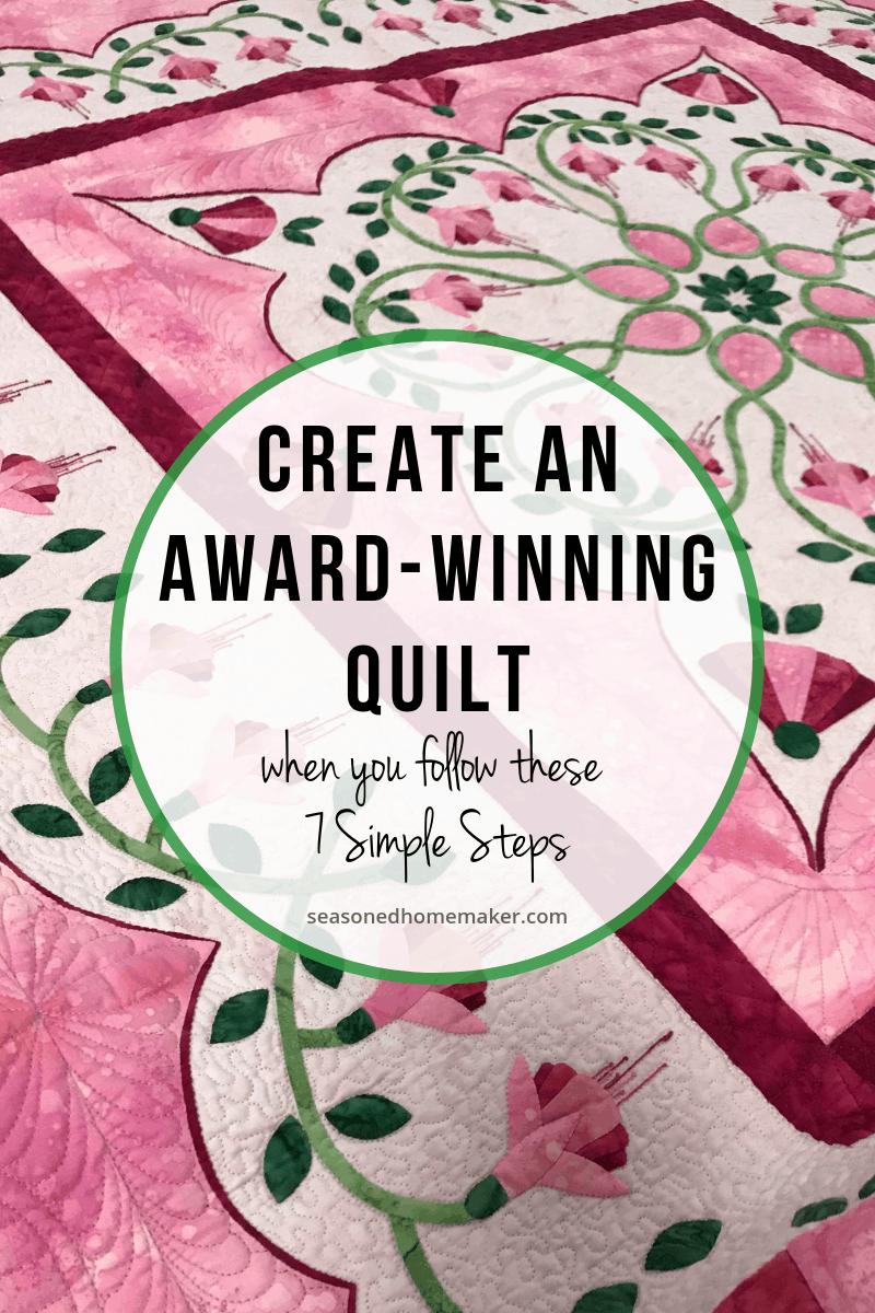 How to Create an Award Winning Quilt