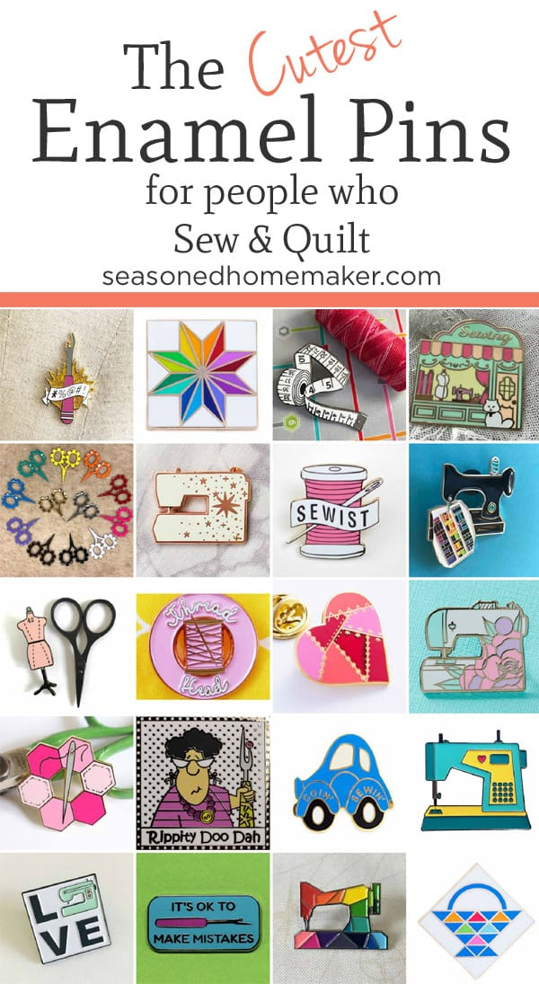 Are you looking for the Best Sewing & Quilting Themed Enamel Pins? I've scoured the 'net and found some of the cutest ones to pin on a denim jacket or lanyard. Great for the next quilt show you attend. Stand out with these adorable enamel pins! #diyenamelpin #sewingenamelpin #quiltingenamelpin | seasonedhomemaker.com