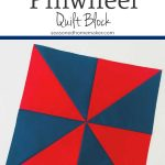 How to Make a Perfect Pinwheel Quilt Block