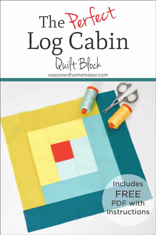 How To Make A Perfect Log Cabin Quilt Block The Seasoned