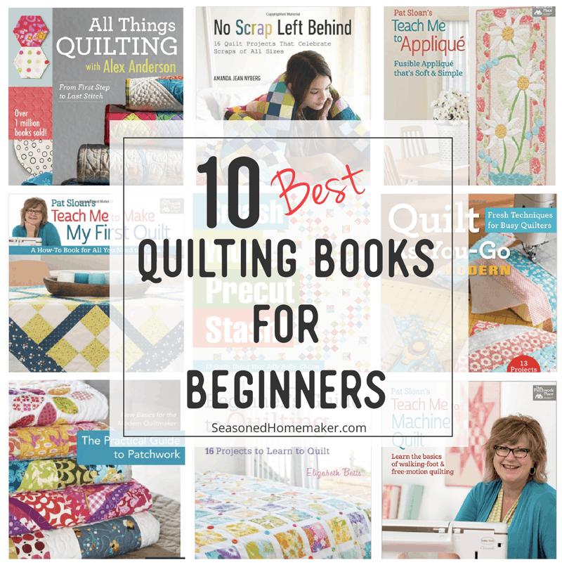 10 Best Quilting Books for Beginners - The Seasoned Homemaker