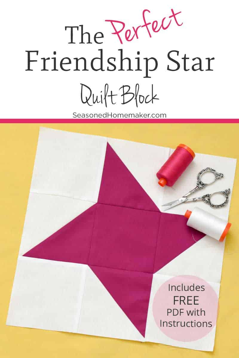 Learn How to Make a Perfect Friendship Star Quilt Block with these simple instructions. Free downloadable tutorial instructions included. #friendshipstar #quiltblocks #easyquiltblocks #halfsquaretriangles #howtoquilt #quilttutorials