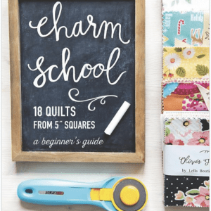"Charm School―18 Quilts from 5"" Square"