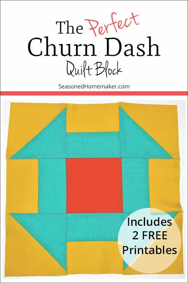Learn How to Make a Perfect Churn Quilt Block with these simple instructions. Free downloadable tutorial instructions included. #churndashltblock #quiltblocks #easyquiltblocks #halfsquaretriangles #howtoquilt #quilttutorials