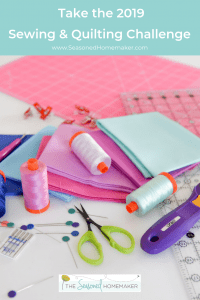The 2019 Sewing & Quilting Challenge