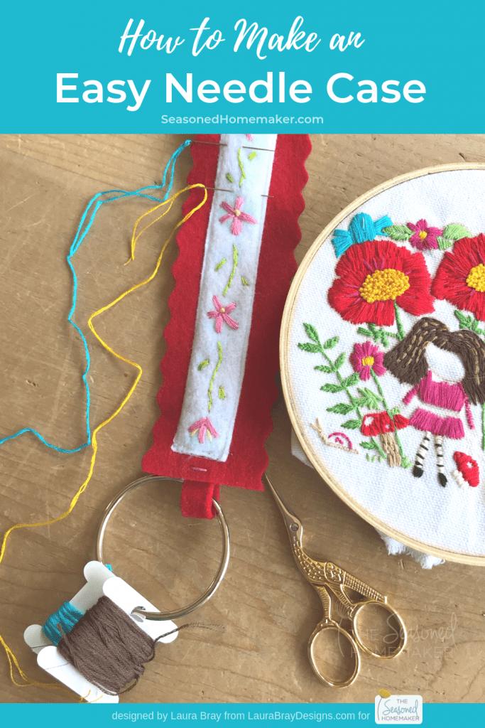 How to Make a Needle Case - The Seasoned Homemaker