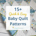 15+ Free Baby Quilt Patterns