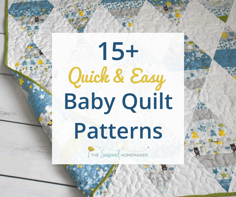 Baby Quilt Patterns.15 Free Baby Quilt Patterns The Seasoned Homemaker