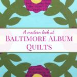 Baltimore Album Quilts