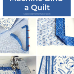 The Beginners Guide To Machine Binding a Quilt