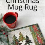 Simple Simple Christmas Mug Rug
